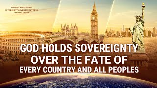 God Holds Sovereignty Over the Fate of Every Country and All Peoples
