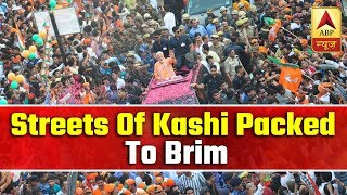 Streets of Kashi packed to the brim during PM Modi's roadshow
