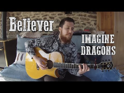Believer but just on one guitar   Imagine Dragons