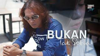 Download lagu Lagu Terbaru Thomas Arya - Bukan Tak Setia ( Official Music Video )