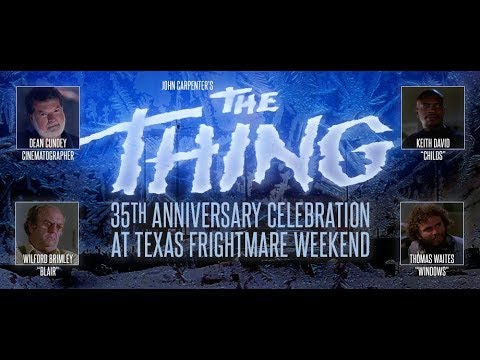 THE THING: 35th Anniversary Panel at Texas Frightmare Weekend 2017