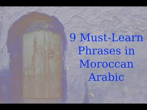 9 Must-Learn Phrases in Moroccan Arabic
