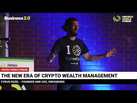 Cryptocurrency Trading - Wealth Management - SwissBorg At FinTech World Forum