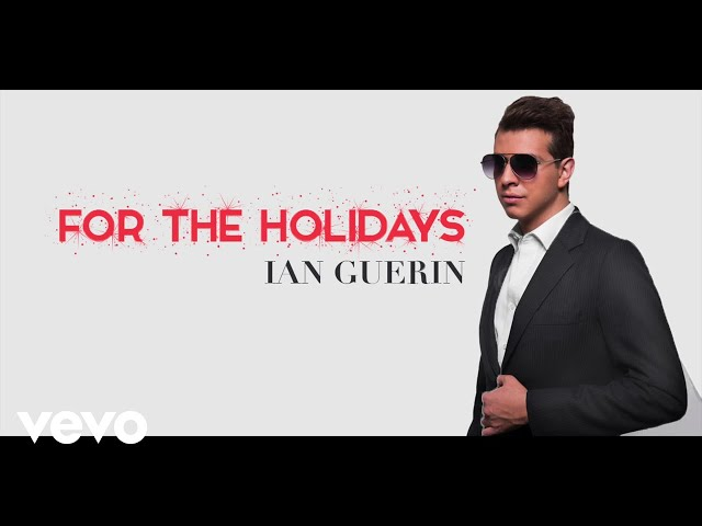 Ian Guerin - For the Holidays (Audio)