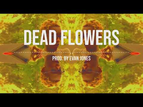 Future | Young Thug Type Beat - Dead Flowers || Prod. By Evan Jones