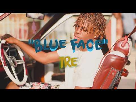 Tre 'Blue Face' (Official Music Video)