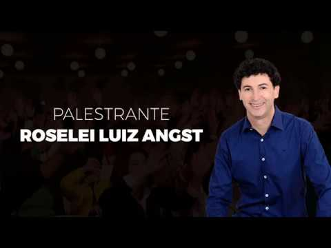 Palestra Show Motivacional Roselei Luiz Angst