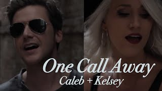 One Call Away - Charlie Puth | Caleb + Kelsey