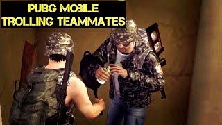 PUBG Mobile | Trolling Teammates