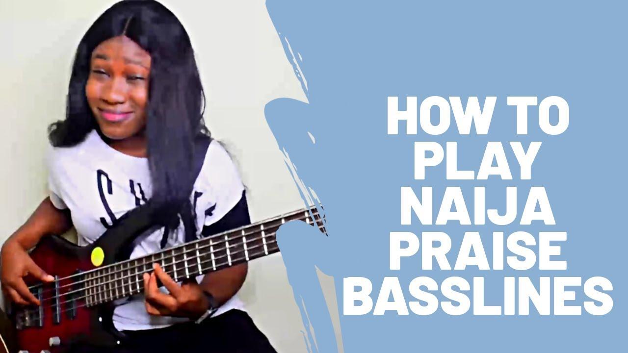 Download L#61. How To Play Hot Naija Praise Basslines #nigeria #praise #basslines