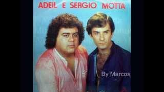 Adeil e Sergio Motta - Voce em minha Vida
