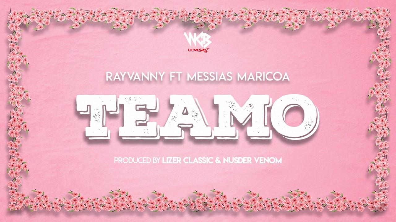 Rayvanny -Te amo Feat Messias Maricoa