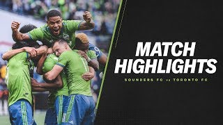 HIGHLIGHTS: Seattle Sounders FC vs. Toronto FC | November 10, 2019