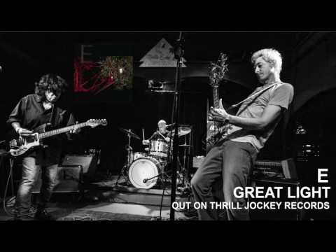 E - Great Light (Official Audio)