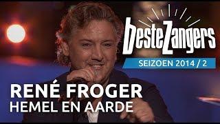 René Froger - Hemel en aarde - De Beste Zangers van Nederland
