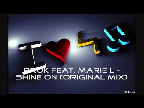 Bruk feat. Marie L - Shine On (Original Mix)