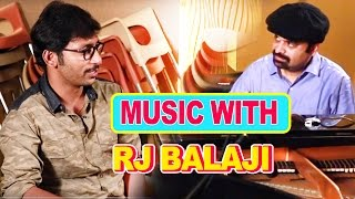Music With RJ Balaji | Favourite songs of RJ Balaji | RJ Balaji | Cross Talk | Anil Srinivasan