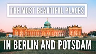 The Most Beautiful Places To Visit In Berlin And Potsdam, Germany    Europe Travel Vlog