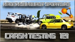 BeamNG Drive Hirochi Sunburst Sports RS Crash Testing #121