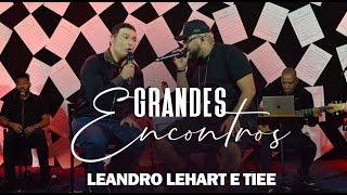 Radio Mania - Leandro Lehart e Tiee - Canção do Amor / Porradão (Grandes Encontros)