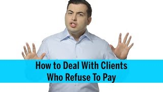 How to Deal With Clients Who Won