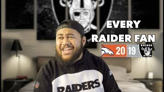 Every Raider Fan | Week 2 vs Broncos