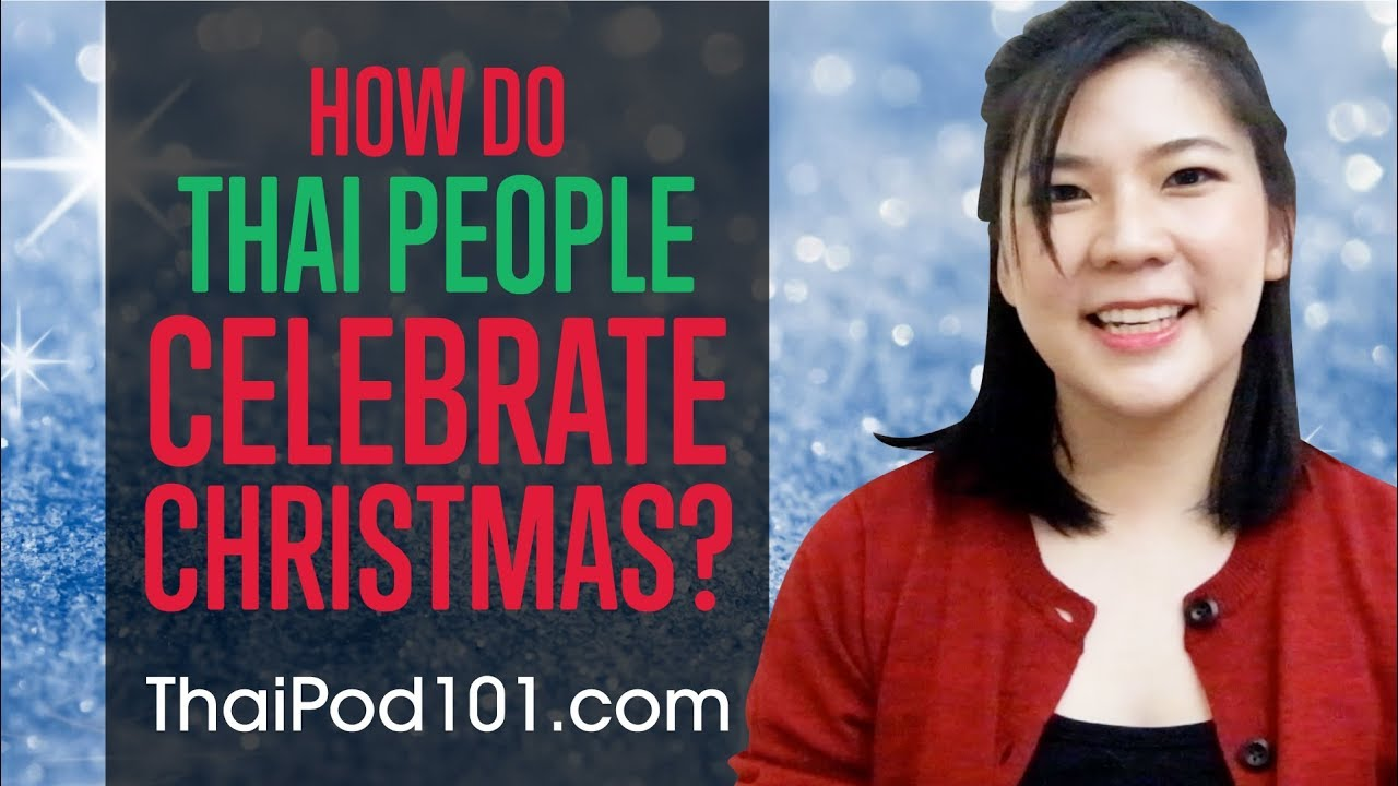 How do Thai People Celebrate Christmas?