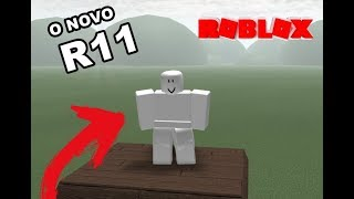 THE NEW R11 OF ROBLOX!! (NEW ANIMATION)