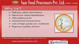 Agri Products by Saar Food Processors Private Limited, New Delhi