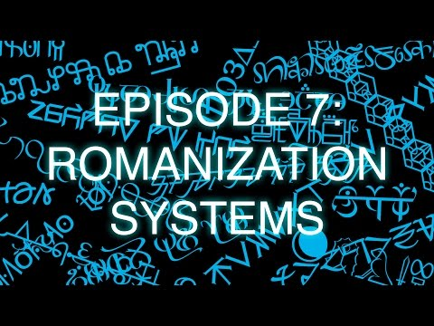 The Art of Language Invention, Episode 7: Romanization Systems