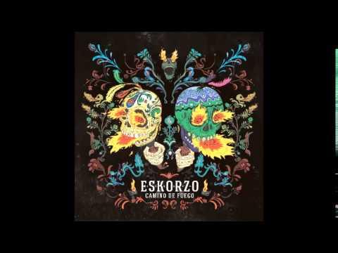 Eskorzo - Suave (feat Coque Malla, Celso Piña)