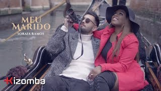 Soraia Ramos - Meu Marido | Official Video