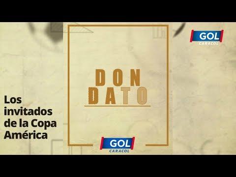Don Dato: ¿Por qué hay selecciones invitadas a la Copa América?