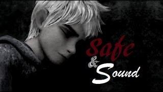 ❄ Jack Frost ❄ Safe & Sound ❄