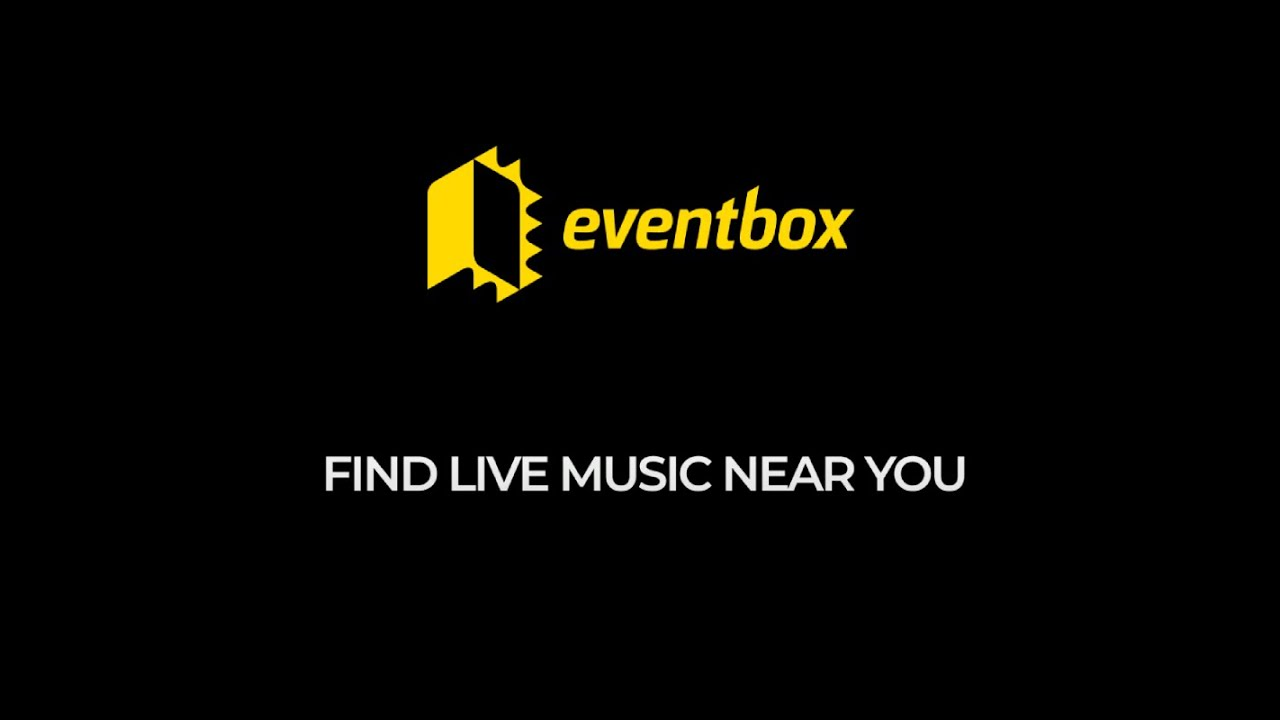 Eventbox. Find live music near you.