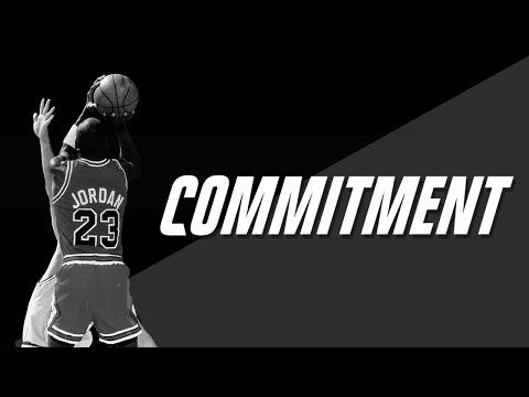COMMITMENT – Motivational Video