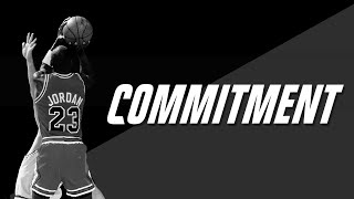 COMMITMENT - Motivational Video