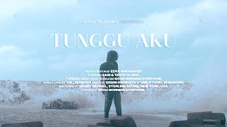 Download Mp3 Good Morning Everyone - Tunggu Aku