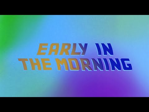 ELEL - Early In The Morning (Lyric Video)