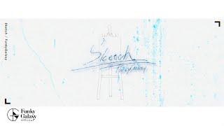 [M/V] Funky Galaxy(펑키 갤럭시) - Sketch