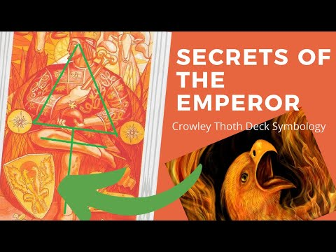Secrets Of The Emperor - Aleister Crowley Thoth Tarot Symbology