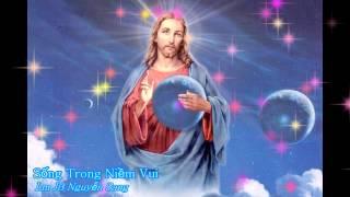 Sống trong niềm vui - Lm JB Nguyễn Sang [Thánh ca]