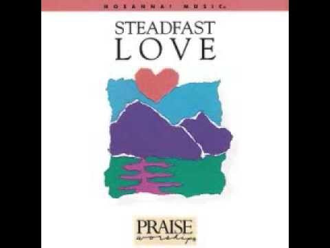 Don Moen -  Steadfast Love (1988)