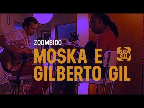 Gilberto Gil E Moska - Ela L Zoombido