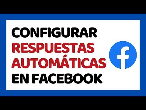 🔴 Cómo Configurar Una Respuesta Automática En Facebook 2019