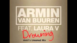 Armin van Buuren feat. Laura V - Drowning (Avicii