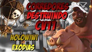CORREDORES DESTRUINDO CV11 - HOLOWIWI vs EXODIAS - CLASH OF CLANS