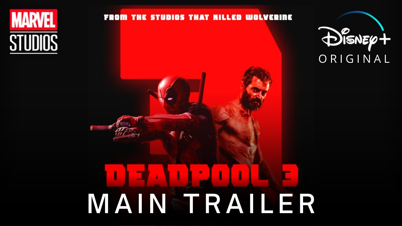 Download DEADPOOL 3 (2023) | Main Teaser Trailer | Marvel Studios & Disney+
