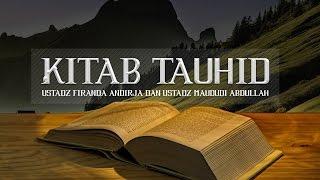 Download Video Ceramah: Kitab Tauhid (Ustadz Dr. Firanda Andirja, M.A. dan Ustadz Maududi Abdullah, Lc.) MP3 3GP MP4