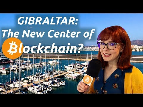 Gibraltar: new Blockchain Center of the World?